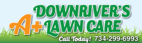 Downriver's A+ Lawn Care Service